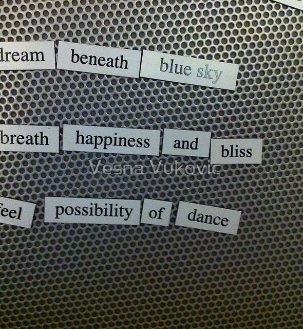 Magnetic poetry by Vesna ©