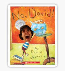 No David! Sticker