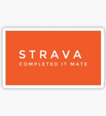 Strava completed it mate  Sticker
