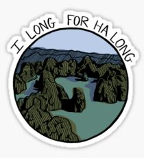 I Long for Ha Long Sticker