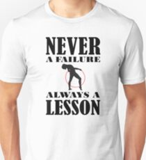 Gymnastics Never Failure Always Lesson Gymnast Birthday Unisex T-Shirt