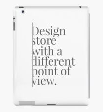 Different point of view iPad Case/Skin