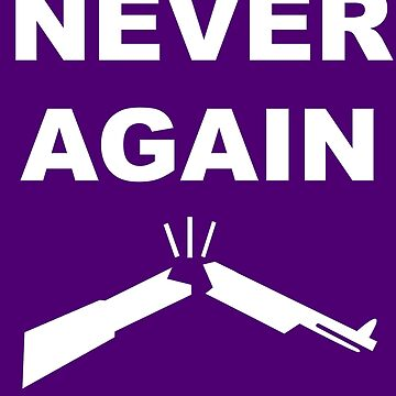 Never Again T-shirt of the March to end what we call BS by Darren-L