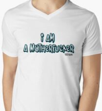 I AM A MOTHERFUCKER Men's V-Neck T-Shirt