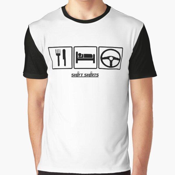 Shift Shirts Eat Sleep Drive Graphic T-Shirt