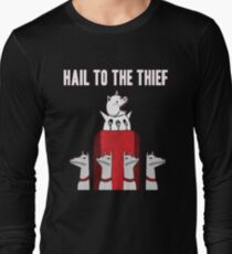 Hail to the Thief Long Sleeve T-Shirt