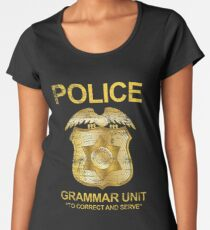 Grammar Police Women's Premium T-Shirt