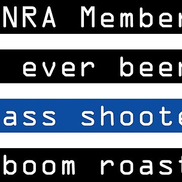 NRA members have never committed a mass shooting - Mike Huckabee by sheeeeran