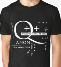 Q - Anon – Where We Go One + + + Graphic T-Shirt