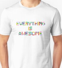 Everything is Awesome Slim Fit T-Shirt