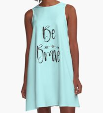 Be Brave Arrow with Heart A-Line Dress