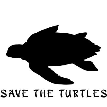 Save the Turtles! Sea Turtle   by 321Outright