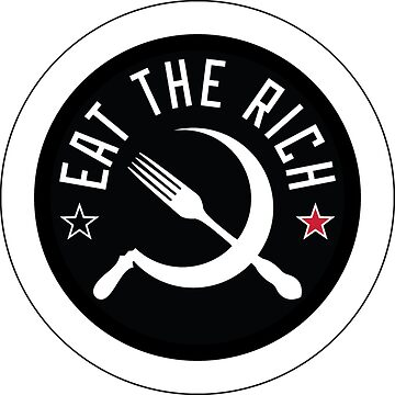 Eat The Rich by strepho
