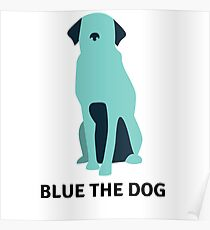 Blue The Dog Poster