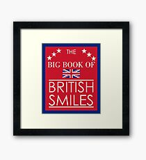 The Big Book of British Smiles Framed Print