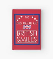 The Big Book of British Smiles Hardcover Journal