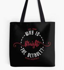 LOVE, SIMON / SIMON VS THE HOMO SAPIENS AGENDA: WHY IS STRAIGHT THE DEFAULT? Tote Bag