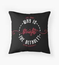 LOVE, SIMON / SIMON VS THE HOMO SAPIENS AGENDA: WHY IS STRAIGHT THE DEFAULT? Throw Pillow