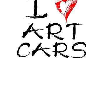 I Love Art Cars by unicornthreadz