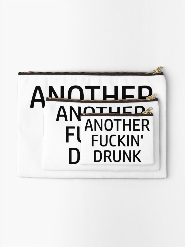 Another Fuckin Drunk Lustige Sprüche Alkohol Täschchen
