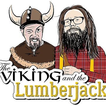 The Viking and The Lumberjack by b11y