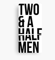 2 AND A HALF MEN Canvas Print
