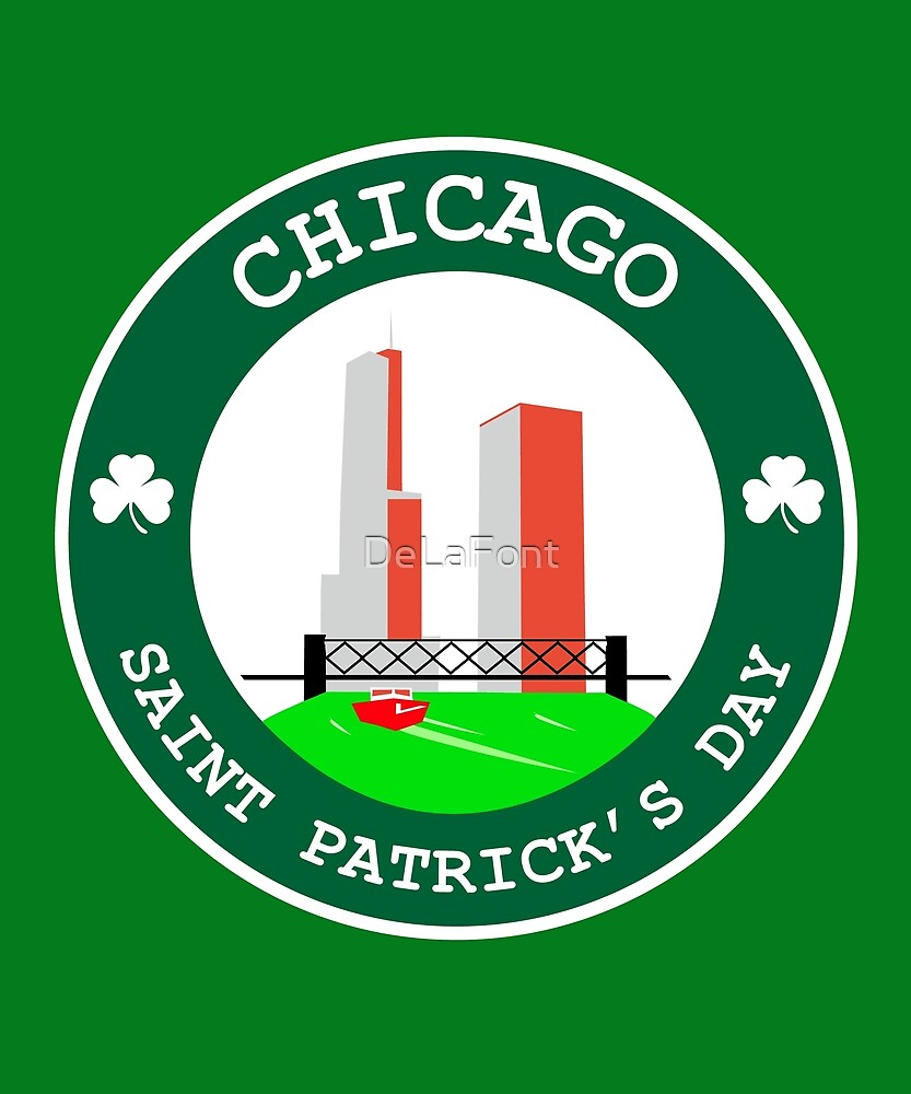 Saint Patrick's Day Chicago T-shirt by DeLaFont
