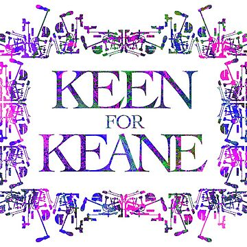 Keen for Keane by RadioDesigns