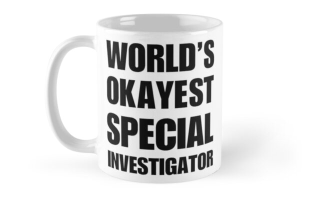 Funny World's Okayest Special Investigator Coffee Mugs by christianadams