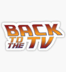 Back To The TV Sticker