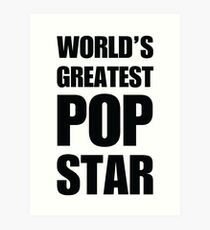 Funny World's Greatest Pop Star Gifts For Pop Stars Coffee Mugs Art Print