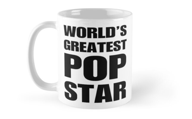 Funny World's Greatest Pop Star Gifts For Pop Stars Coffee Mugs by christianadams