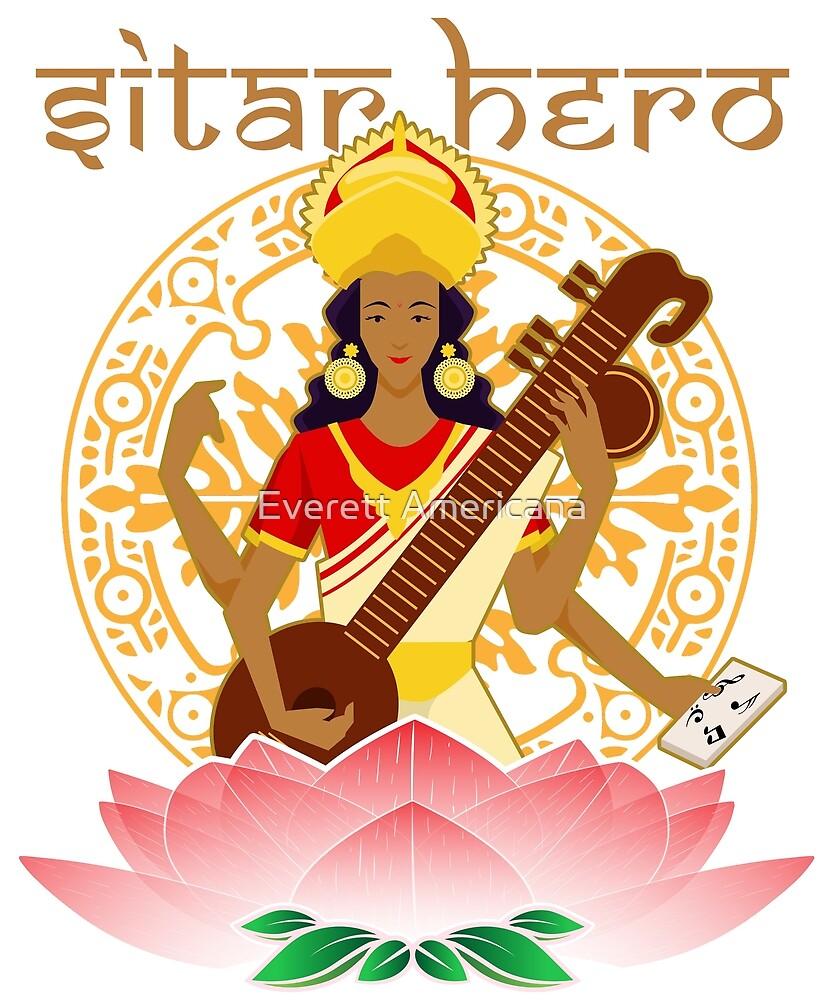 Sitar Hero - Saraswati, Hindu Goddess of Music by Everett Americana