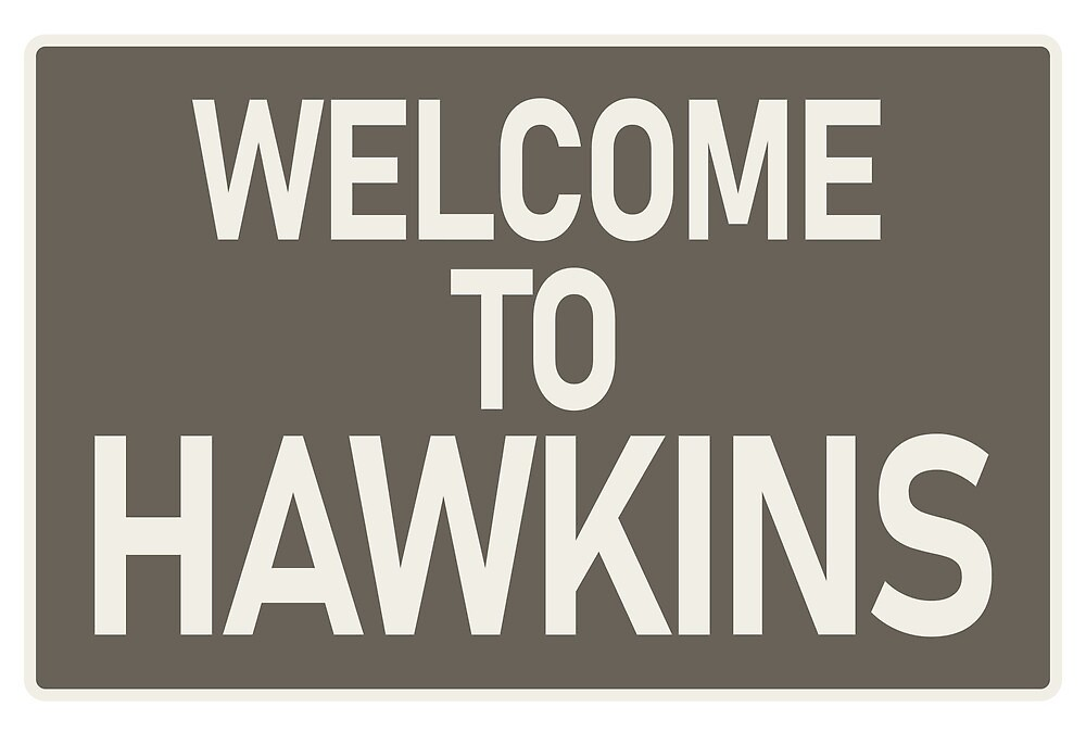 Stranger Things - Welcome to Hawkins by drewanger