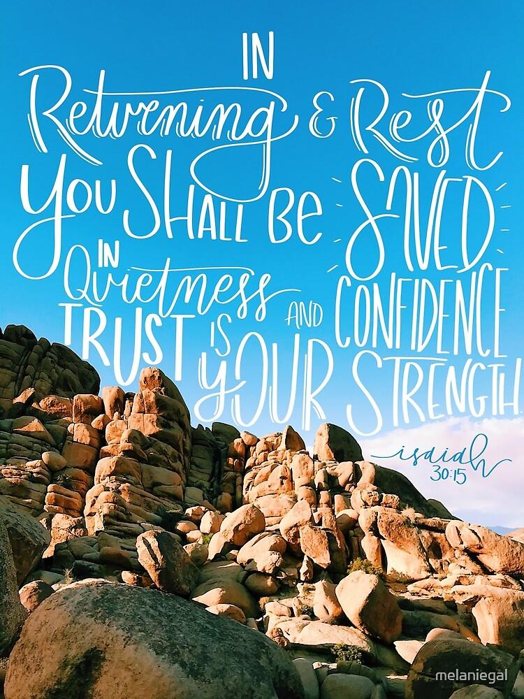 Isaiah 30:15--Rock Design by melaniegal