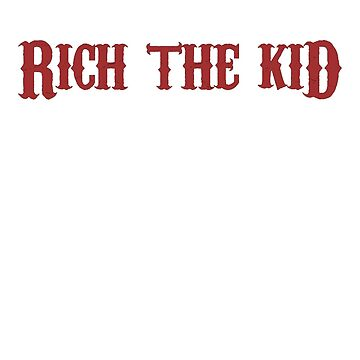 Rich The Kid by VRare