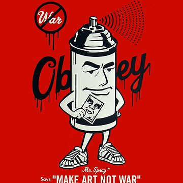 Shepard Fairey - Make Art not War by hellfinger