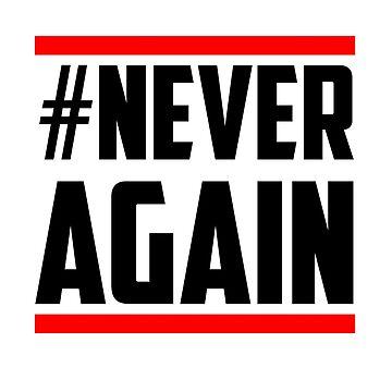 Never Again Gun Control by jameelhye1