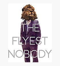The Flyest Nobody 2 Photographic Print