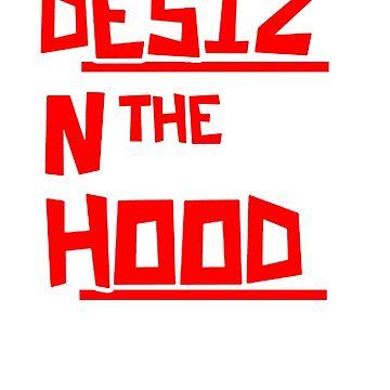 Desiz N The Hood by gujjuevolution