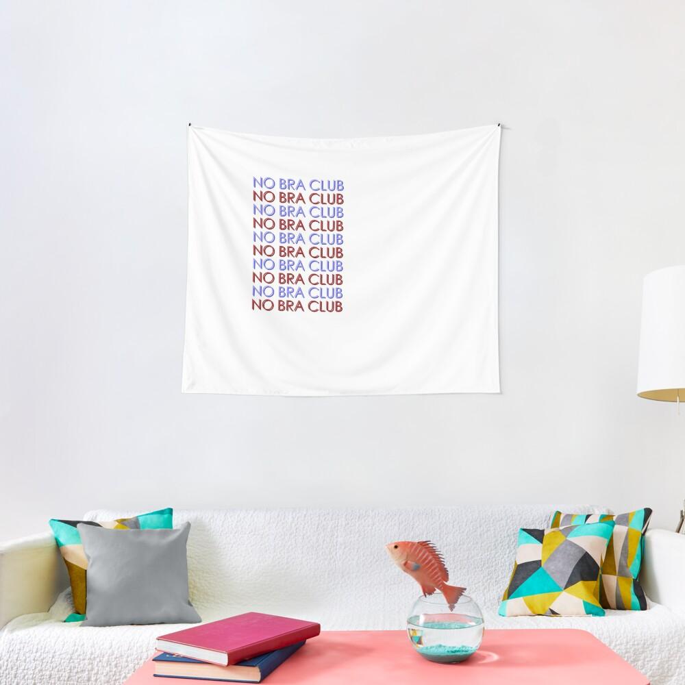 No Bra Club! Tapestry