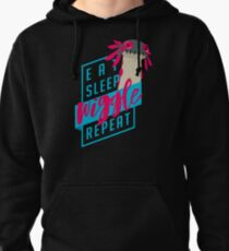 Eat. Sleep. WIGGLE. Repeat. - Monster Hunter Design Pullover Hoodie