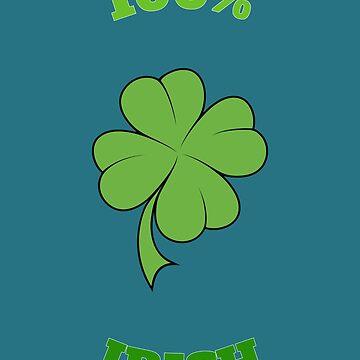 100% Irish Clover Shamrock St Patricks Day Cool T-Shirt by Klimentina