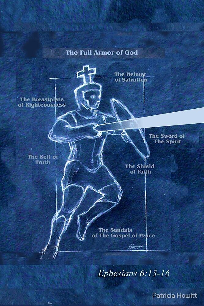 Full Armor of God - Warrior 3 by Patricia Howitt