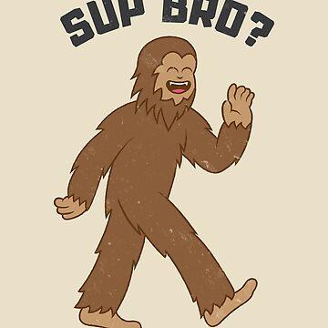 Bigfoot Sup Bro by petestyles