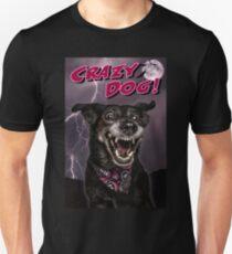 Crazy Dog Unisex T-Shirt