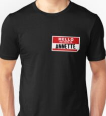 Hello My Name Is Annette Name Tag Unisex T-Shirt