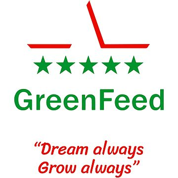 GreenFeed - Dreams always, Grow always by grouppixel