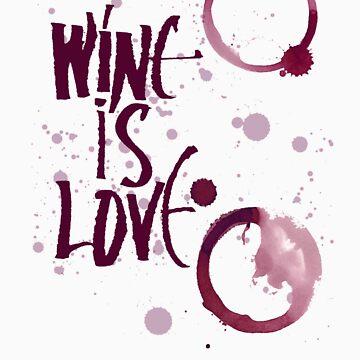 Wine Is Love by carolnix