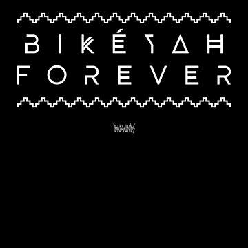 Bikéyah Forever by jnelson